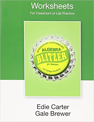 Worksheets for for Introductory &Intermediate Algebra for College ...