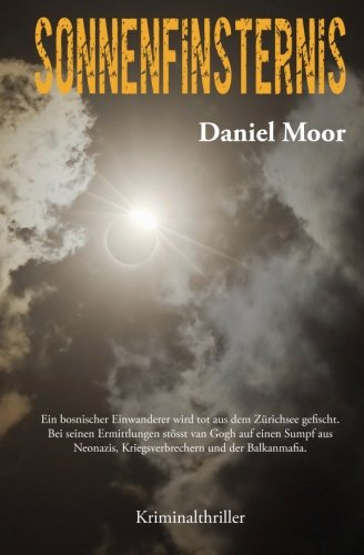 Sonnenfinsternis: Kriminalthriller (Swiss Edition) (German Edition) (Swiss Wien)
