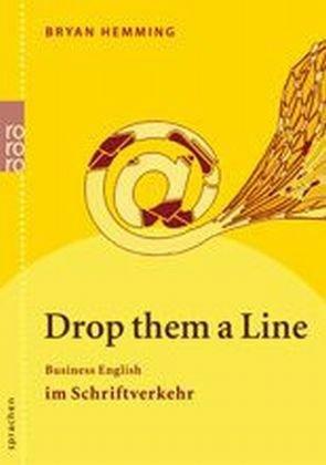 Drop Them a Line: Business English im Schriftverkehr