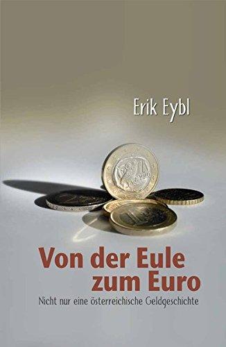 Von der Eule zum Euro: Kulturgeschichte des Geldes