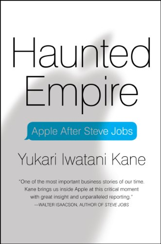 Haunted Empire: Apple After Steve Jobs (English Edition)