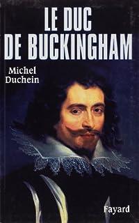 Le duc de Buckingham, Duchein, Michel