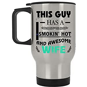 Cool Just Married Travel Mug, This Guy Has A Hot And Awesome Wife Mug (Travel Mug - Silver)