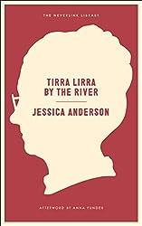 Tirra Lirra by the River: A Novel (Neversink)