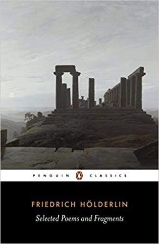 Selected Poems And Fragments Penguin Classics Friedrich