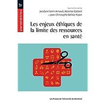 Les enjeux éthiques de la limite des ressources en santé (French Edition)
