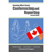 Conferencing and Reporting (Canadian Version) (Knowing What Counts, Book 3)