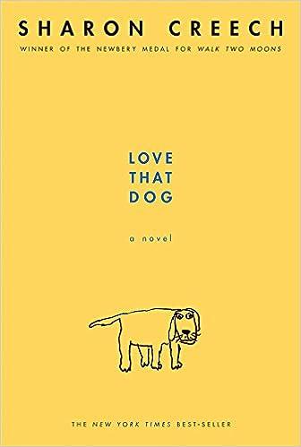 Love That Dog: Creech, Sharon: Amazon.com: Books