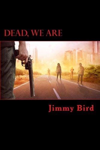 Read Online Dead, We Are pdf epub