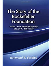 The Story of the Rockefeller Foundation