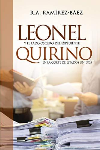 Leonel y el lado oscuro del expediente Quirino en la corte de Estados Unidos por R. A. Ramirez Baez