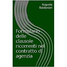 Formulario delle clausole ricorrenti nel contratto di agenzia (Italian Edition)