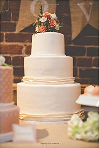 Wedding Cake Notebook 150 Page Lined 6 X 9 Notebookdiary