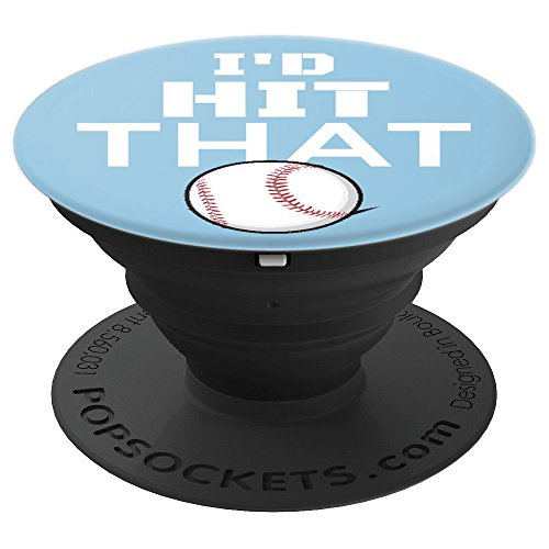 - Baseball Player I'd Hit That Light Blue and White - PopSockets Grip and Stand for Phones and Tablets