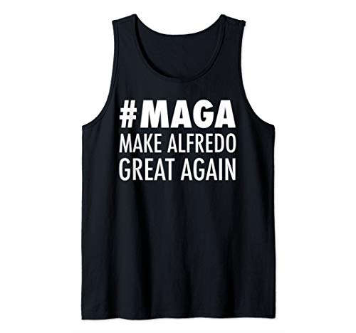 (Make Alfredo Great Again Funny Parmesan Cheese Lovers Tank Top)