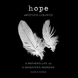 Hope and Other Luxuries Audiobook