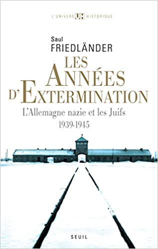 Les Années de persécution 1 1933-1939 LAllemagne nazie et les Juifs