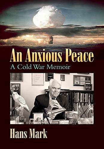 An Anxious Peace: A Cold War Memoir