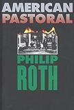 American Pastoral (American Trilogy Book 1)