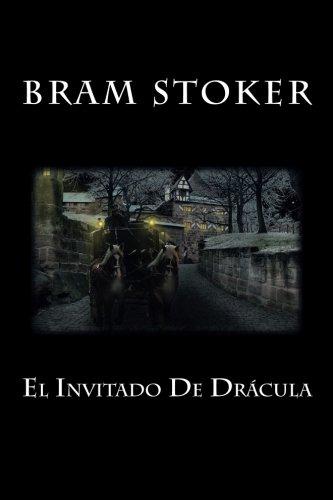 El Invitado De Dracula (Spanish Edition) [Bram Stoker] (Tapa Blanda)
