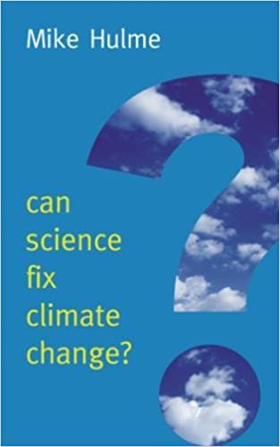 A Case Against Climate Engineering Can Science Fix Climate Change?