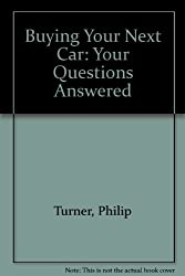 Buying Your Next Car: Your Questions Answered
