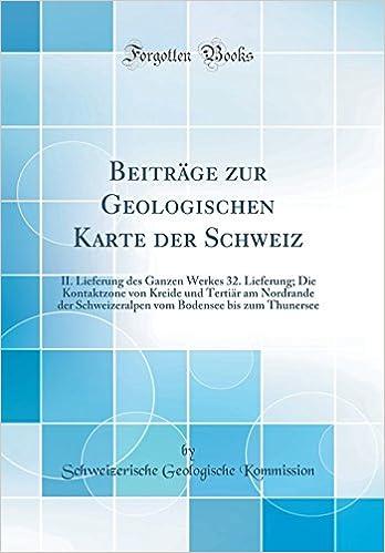 Beitrage Zur Geologischen Karte Der Schweiz Ii Lieferung Des