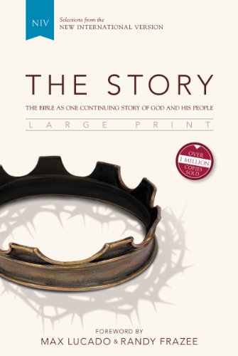 NIV, The Story, Large Print, Hardcover: The Bible as One Continuing Story of God and His People