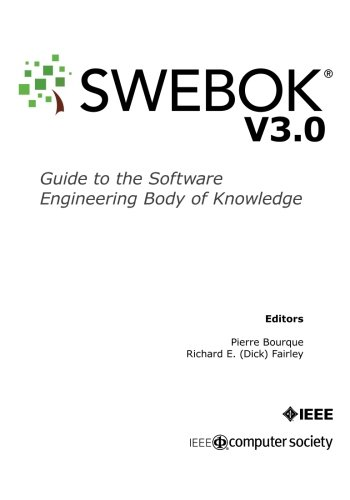 Guide to the Software Engineering Body of Knowledge (SWEBOK(R)): Version 3.0 (Engineering Knowledge)