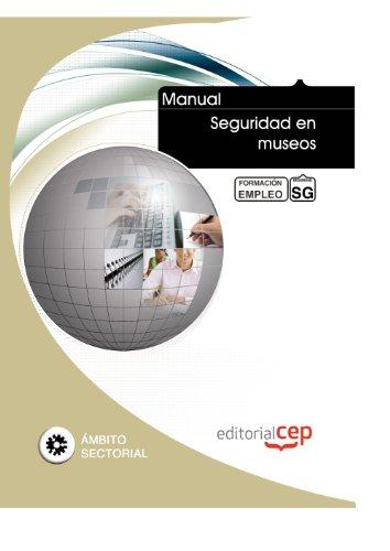 Descargar Libro Manual Seguridad En Museos. Formación Para El Empleo Icb Editores