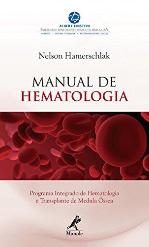 Manual De Hematologia: Programa Integrado De Hematologia E Transplante De Medula óssea
