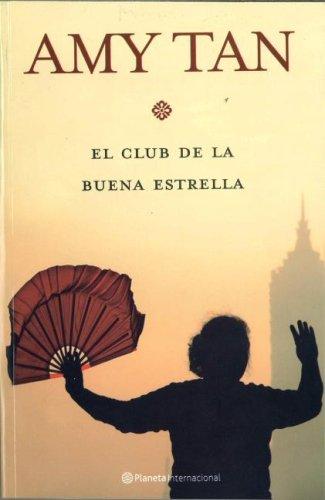 El Club de la Buena Estrella / The Joy Luck Club (Spanish Edition)
