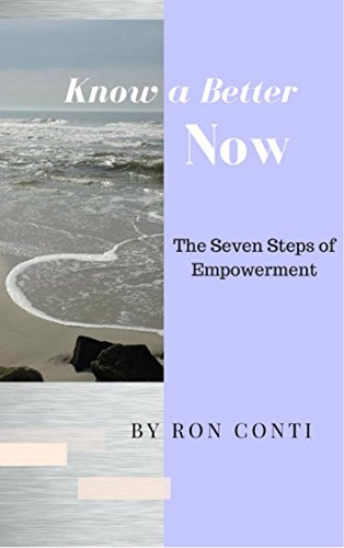 know-a-better-now-seven-steps-to-empowerment