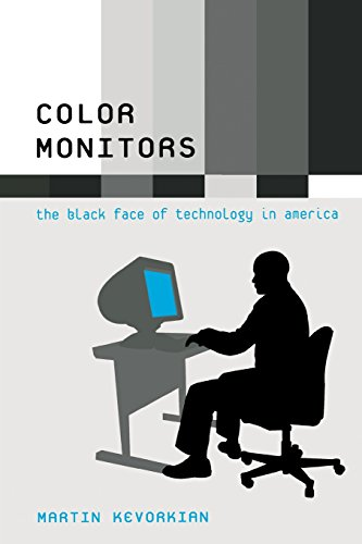 Search : Color Monitors: The Black Face of Technology in America