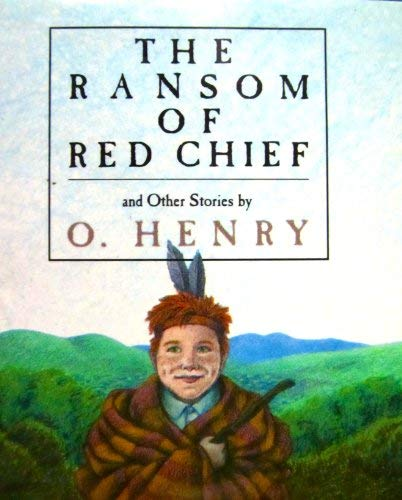 The Ransom of Red Chief and Other Stories (Running Press Miniature Editions) (O Henry The Ransom Of Red Chief)