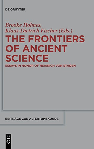 The Frontiers of Ancient Science (Beitrage Zur Altertumskunde) (German, English and French Edition)
