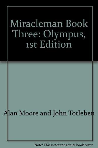 Miracleman Book Three Olympus 1ST Edition pdf epub download ebook