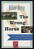 The Wrong Horse, William Murray, 0671767747