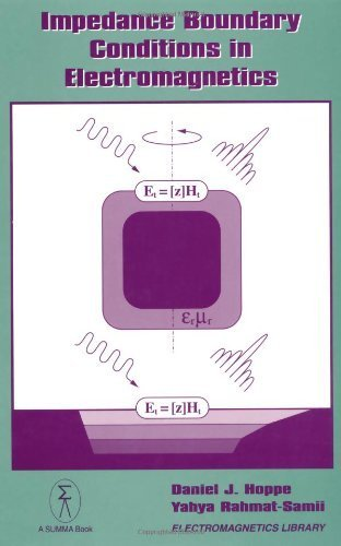 Impedance Boundary Conditions In Electromagnetics (Summa Book) by Daniel J. Hoppe (1995-03-01)
