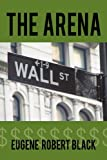 The Arena, Eugene Robert Black, 1452020302