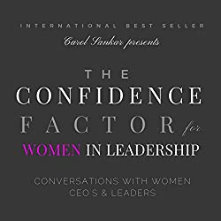 The Confidence Factor for Women in Leadership