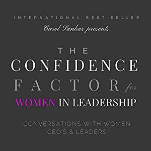 The Confidence Factor for Women in Leadership Audiobook