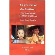 La presencia del budismo: las enseñanzas de Tich Nhat Hanh