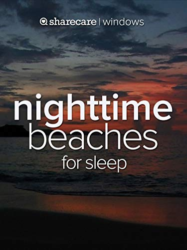 Nighttime Beaches for sleep
