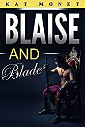 Blaise and Blade