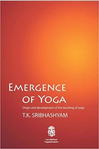 Emergence of Yoga Origin and Development of the Teaching of ...