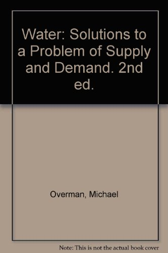 Keynes Solution (Water: Solutions to a Problem of Supply and Demand. 2nd ed.)