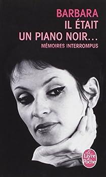 Il était un piano noir... par Barbara