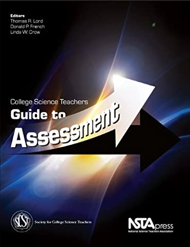College Science Teachers Guide to Assessment (PB231X) (Quick Study Academics French)