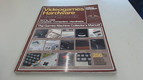 Videogames Hardware Handbook Vol. 1